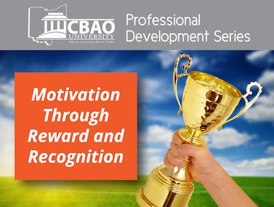 Motivation Through Reward and Recognition